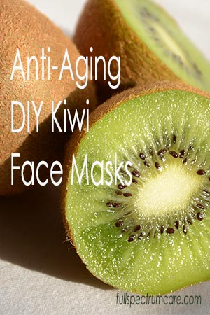 Homemade Kiwi Skin Care